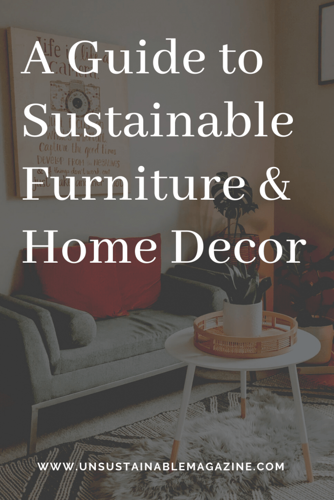 A Guide to Sustainable Furniture & Home Decor