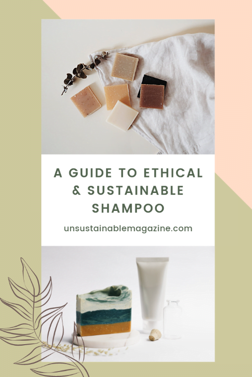 Guide to Ethical & Sustainable Shampoo