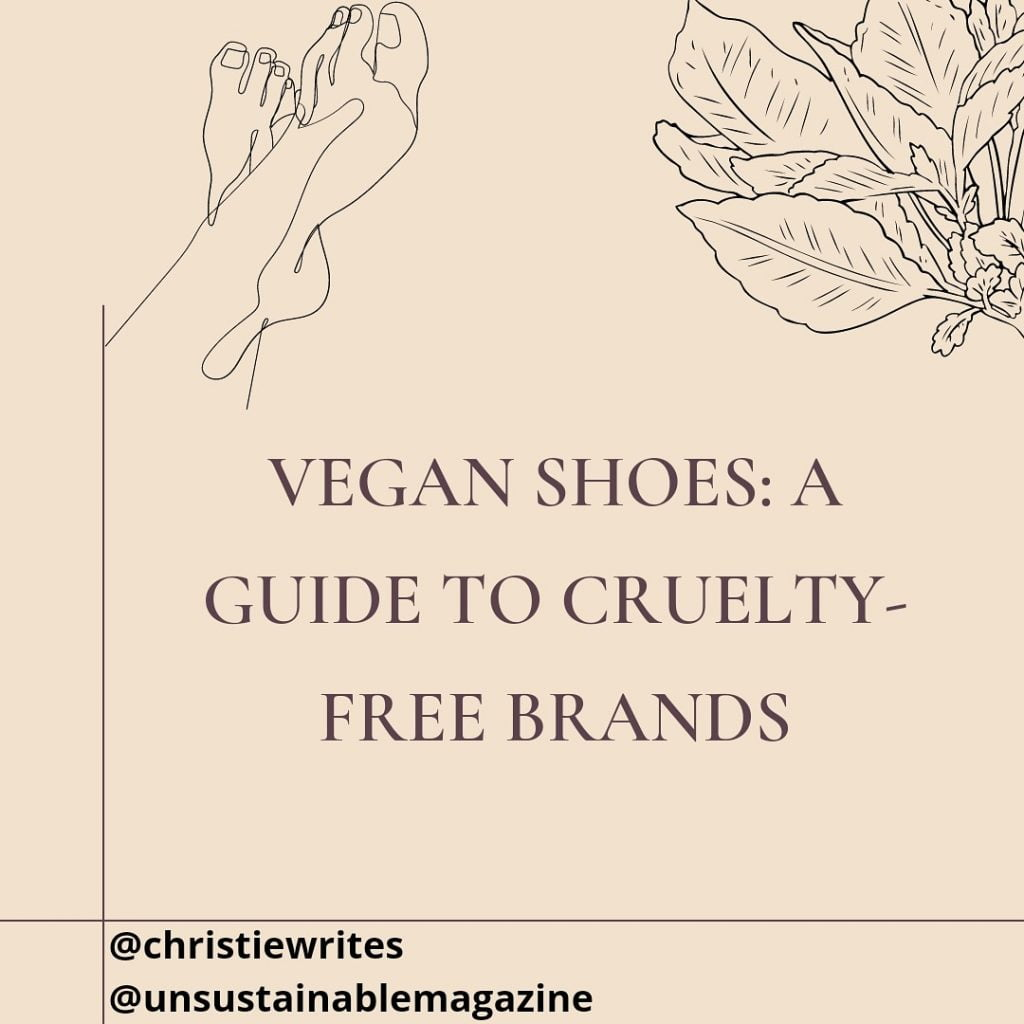 Vegan Shoes: A guide to cruelty free brands