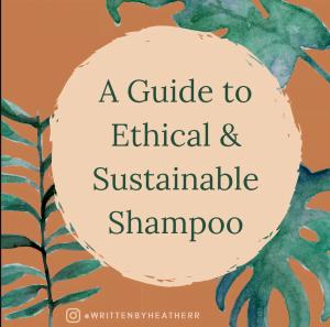 Shampoo Bars: A Guide to Ethical & Sustainable Shampoo