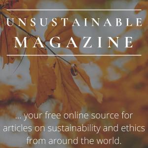 unsustainable magazine